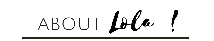 About Lola freelance marketing blogueuse